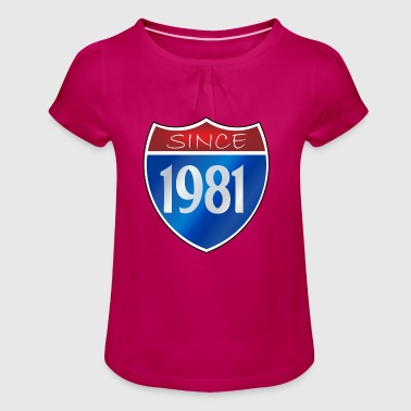 Since 1981 - Girl's T-Shirt with Ruffles