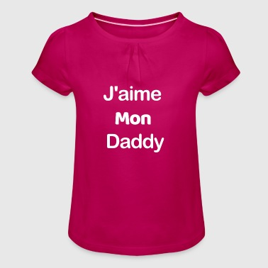 I like my Daddy - Girl's T-Shirt with Ruffles