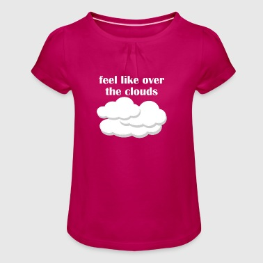 above the clouds - Girl's T-Shirt with Ruffles