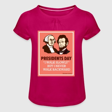 President's Day - Abraham Lincoln - Quote - Girl's T-Shirt with Ruffles
