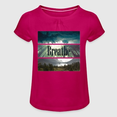 Breathe - Girl's T-Shirt with Ruffles
