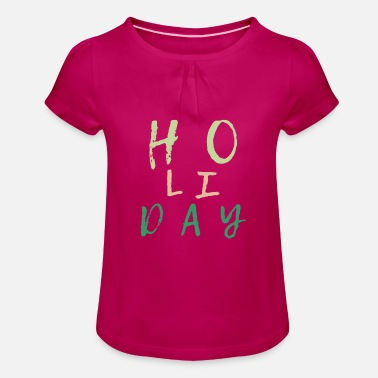 Holidays Holiday Holiday holidays peace - Girls' Ruffle T-Shirt