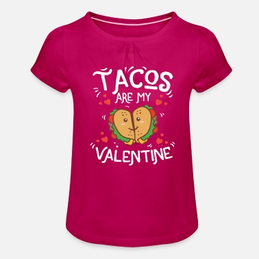 Cute Monster Cute Funny Tacos Are My Valentine Mexican Food - Girls' Ruffle T-Shirt