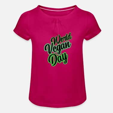 Slogan World Vegan Day slogan slogan slogan - Girls' Ruffle T-Shirt