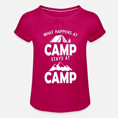 Campsite What happens at the campsite stays on the campsite - Girls' Ruffle T-Shirt