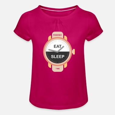 Sober Pandemic Time (Eat-Sleep-Edition) - Girls' Ruffle T-Shirt