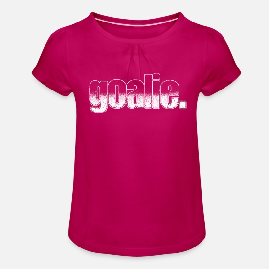 Goalkeeper T-Shirts - Goalie goalkeeper - Girls' Ruffle T-Shirt fuchsia