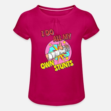 I I Do All My Own Stunts - Girls' Ruffle T-Shirt