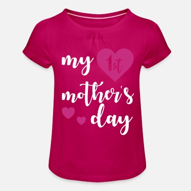 Day 1st Mothers day - T-shirt med rynkning flicka
