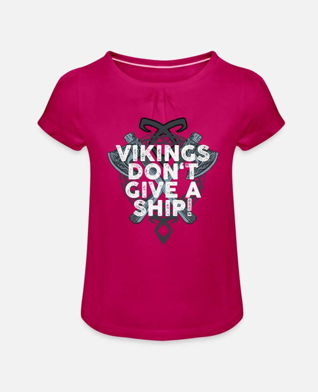 Thor T-Shirts - Viking Vikings Do not Give a Ship Futhark Runes - Girls' Ruffle T-Shirt fuchsia