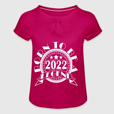 Legend 2022 birth year of birth year of construction - Girl's T-shirt with Ruffles