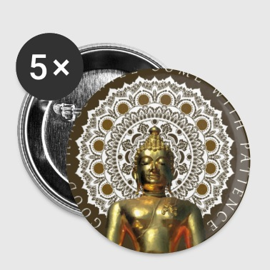 Patience Patience Bouddha - Badge petit 25 mm