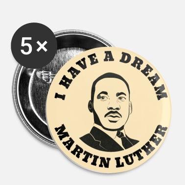 Martin Luther King Martin Luther King rêve - Badge petit 25 mm