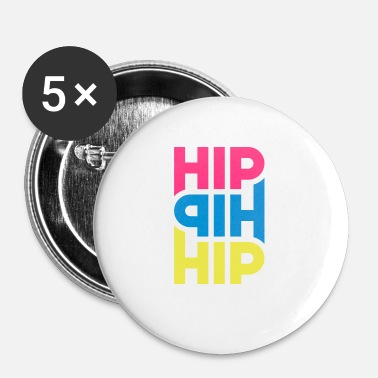 Hip Hip Hip Hip - Personnalisable - Badge petit 25 mm