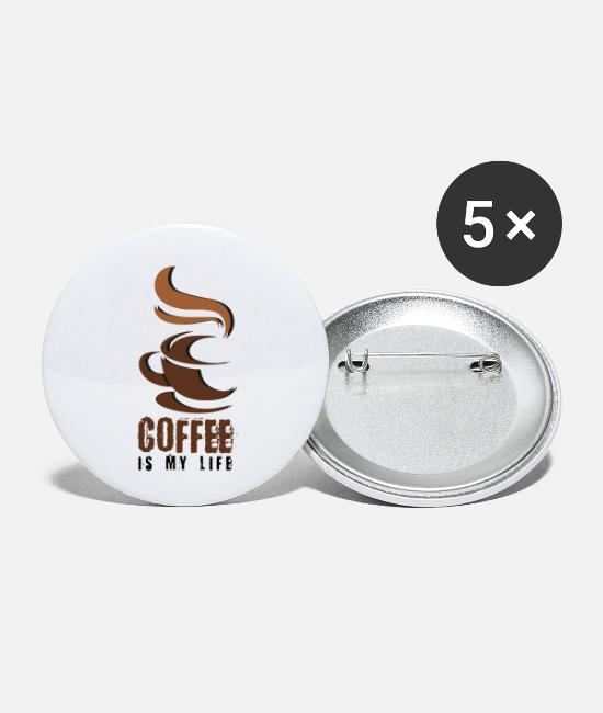 Hot Buttons - Coffee, coffee-coffee-lovers- coffee is my life - Small Buttons white