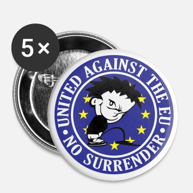 Anti EU - No Surrender - Buttons small 25 mm