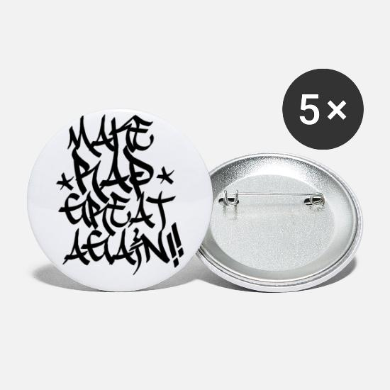 Rap Buttons & Anstecker - MAKE RAP GREAT AGAIN - Buttons klein Weiß