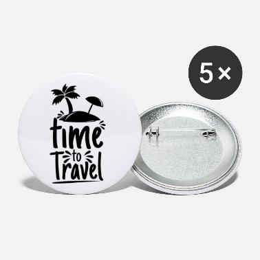 it's time to travel - Petits badges