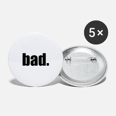 Bad Manners bad. - Buttons klein