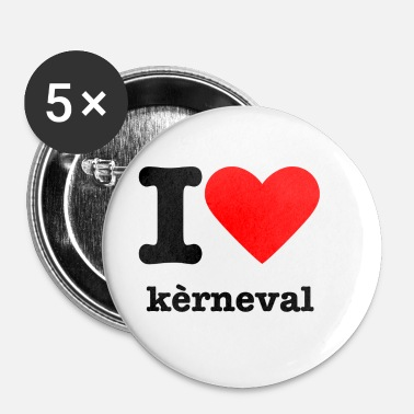 I love kèrneval - Buttons klein 25 mm