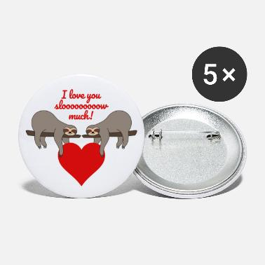 Herz Valentinstag Sprüche Faultier I love you slow much - Buttons klein