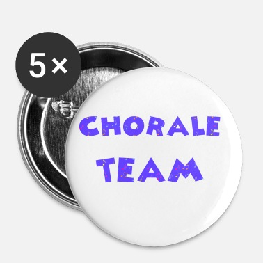 Chorale CHORALE TEAM - Petits badges