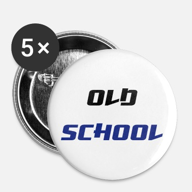 Old School Old School - Badge petit 25 mm