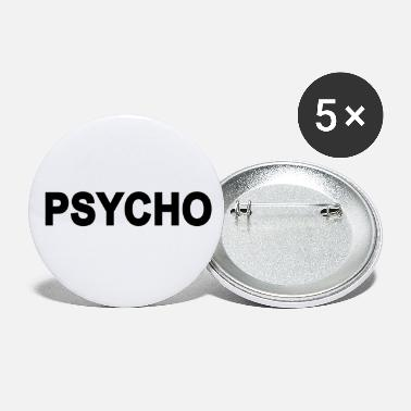 Quote Quote Psycho Quote - Small Buttons