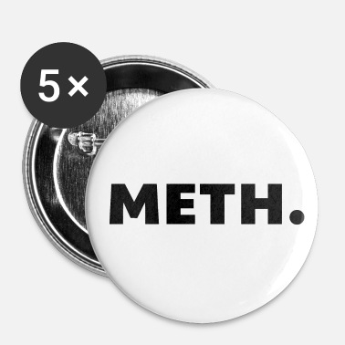 Meth Meth. - Buttons small 25 mm