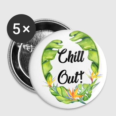 Cool chill out design - Buttons small 25 mm