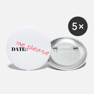 Date Date Me Please - Dating - Small Buttons