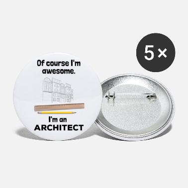 Title Proud Architect Architect - Awesome Incredible - Small Buttons