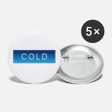 Cold COLD cold winter cold christmas - Small Buttons