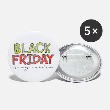 Red Black Friday Is My Cardio Funny Shopping Slogan - Small Buttons