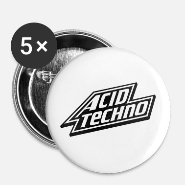 Acide Acid Techno - Badge petit 25 mm