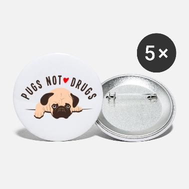 Dogowner Pugs Not Drugs Graphic - Small Buttons