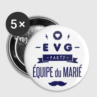 Enterrement De Vie De Garçon EVG party - Badge petit 25 mm