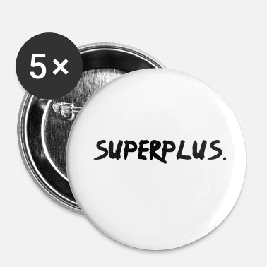 Plus super plus. Gasolina - negro - Chapa pequeña 25 mm