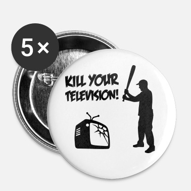 Occupy Kill Your Television - Against Media dumbing - Rintamerkit pienet 25 mm
