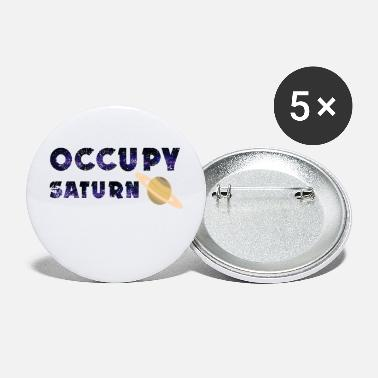 Occupy Occupy Saturne - Petits badges