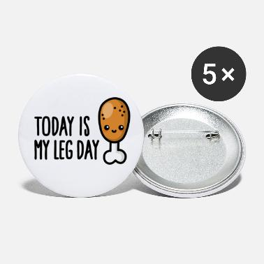 Quadriceps Today is my leg day - cute fried chicken fitness - Small Buttons
