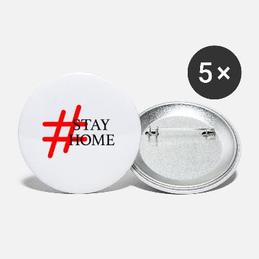 Expression Hashtag Stay Home #StayHome Stay Safe Stay Healthy - Small Buttons