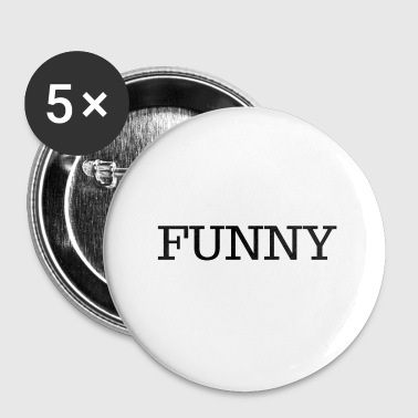 Grappig, grappige - Buttons klein 25 mm
