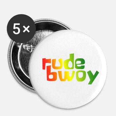 Rude Rude Bwoy - Buttons klein 25 mm (5-pack)