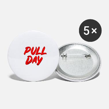 Pull Pull Day - Small Buttons