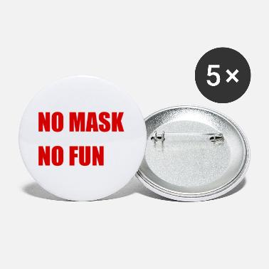 NO MASK NO FUN - Small Buttons