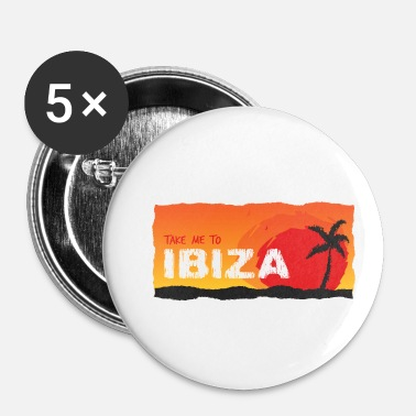 Take Take Me To Ibiza - Spilla piccola 25 mm