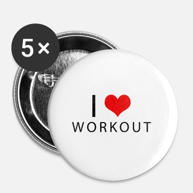 Workout workout - Badge petit 25 mm