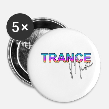 Trance Trance Music - Badge petit 25 mm