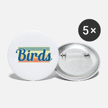 Birds bird birds - Small Buttons